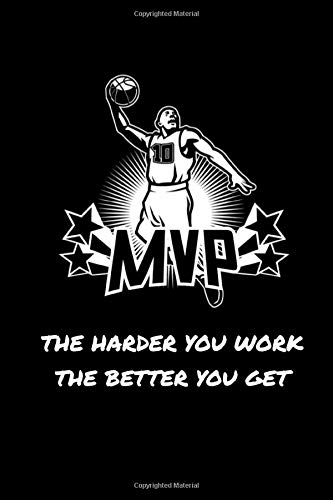 MVP The harder you work the better you get: Basketball Personal Stat Log Book | 101 pages, 5x8 inches | Gift for Basketball Players