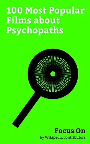 Focus On: 100 Most Popular Films about Psychopaths: Nocturnal Animals, Gone Girl (film), The Dark Knight (film), Psycho (1960 film), The Silence of the ... The Green Mile (fil... (English Edition)