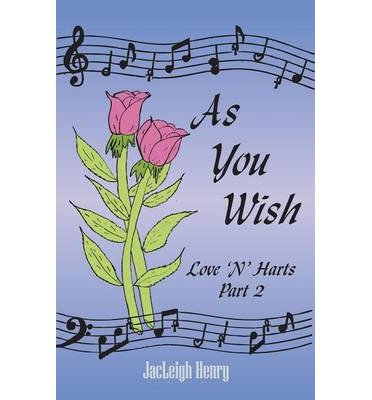 As You Wish: Love 'N' Hearts Part Two (Paperback) - Common