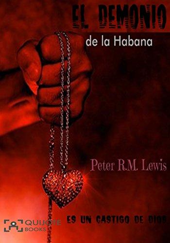 El demonio de la Habana: Es un castigo de Dios