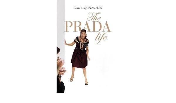 The Prada Life. Ediz. illustrata: Amazon.it: Paracchini
