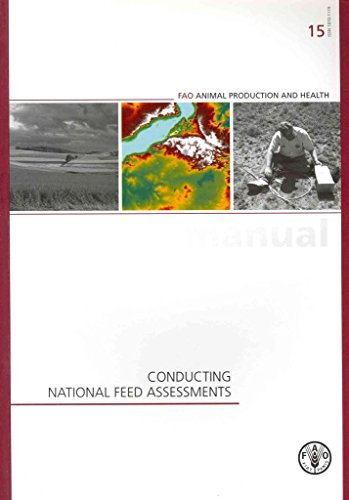 [(Conducting National Feed Assessments)] [By (author) Food and Agriculture Organization] published on (May, 2013) par Food and Agriculture Organization