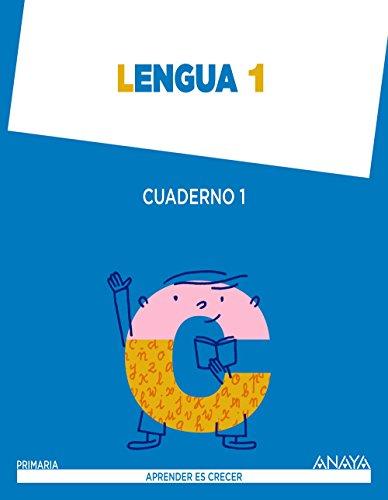 Lengua 1. Cuaderno 1. (Aprender es crecer) - 9788467845280