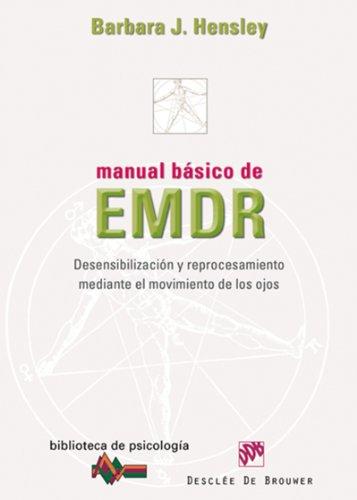 Manual básico de EMDR (Biblioteca de Psicología) eBook: Hensley ...