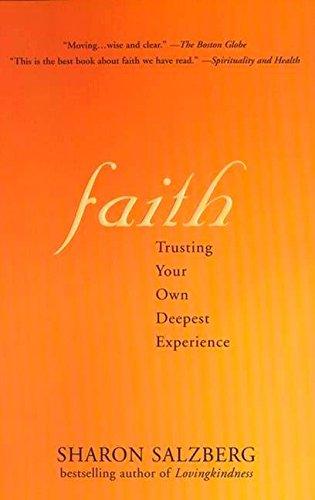 Faith: Trusting Your Own Deepest Experience por Sharon Salzberg