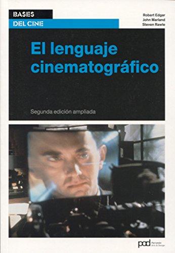 el-lenguaje-cinematografico-bases-del-cine