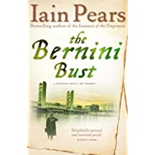 The Bernini Bust by Pears, Iain (2009) Paperback