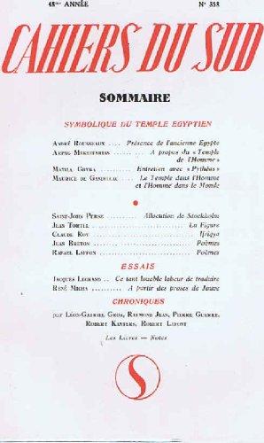 Cahiers du sud N358 48 e annee symbolique du temple egyptien