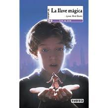 La llave mágica (Leer es vivir)