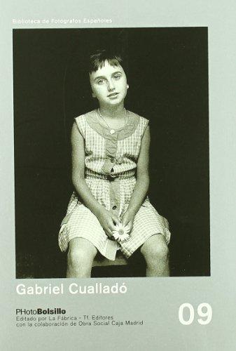Descargar Libro GABRIEL CUALLADÓ (PHOTOBOLSILLO) de Gabriel Cualladó