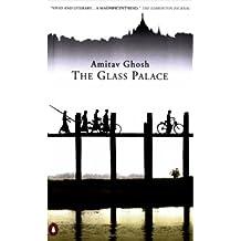 Glass Palace by Amitav Ghosh (September 18,2001)