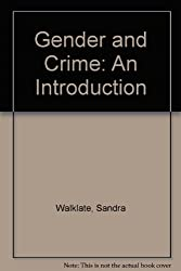 Gender and Crime: An Introduction