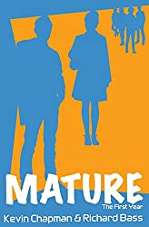 Mature: The First Year: Volume 1
