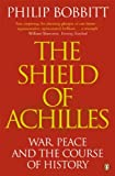 The Shield of Achilles: War, Peace and the Course of History (English Edition)