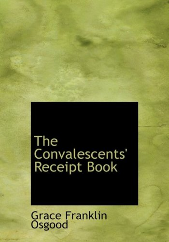 The Convalescents' Receipt Book