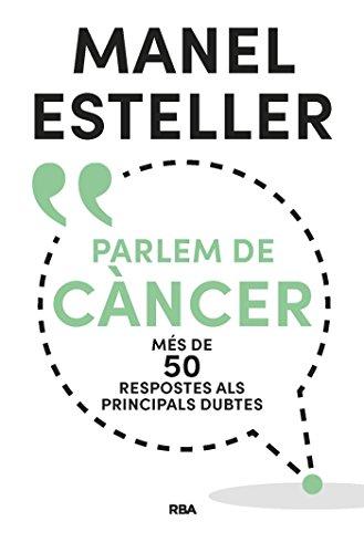Parlem de càncer (ORIGENS) (Catalan Edition) por Manel Esteller