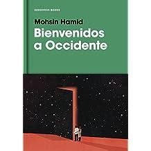 Bienvenidos a Occidente (Spanish Edition)