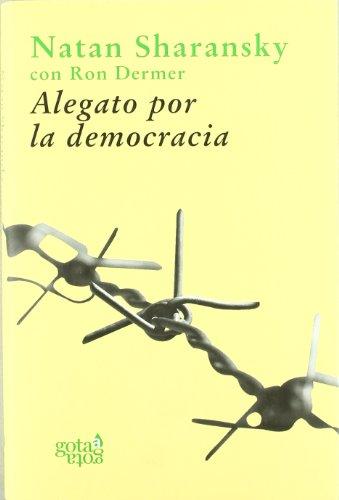 Alegato por la democracia: la fuerza de la libertad para acabar con la tiranía y el terror (Colección verde)