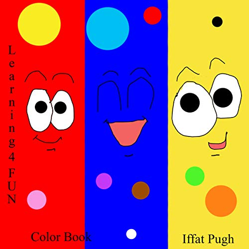 Colors Book: Colors For Beginners (Learning 4 FUN) (English Edition)