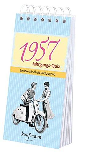 1957 Poster (Jahrgangs Quiz 1957: Unsere Kindheit und Jugend)