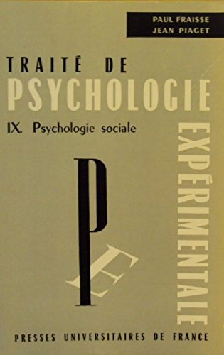 Trait de psychologie exprimentale IX. Psychologie sociale