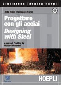 Progettare con gli acciai. Designing with Steel