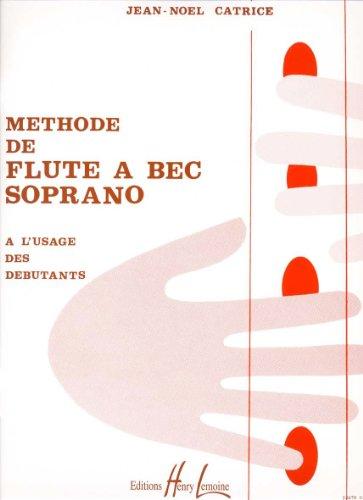 Méthode de flûte à bec par Jean-Noël Catrice