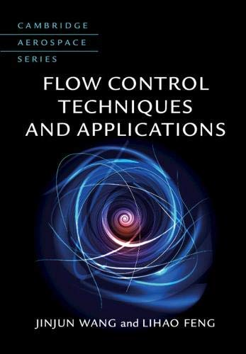 Flow Control Techniques and Applications (Cambridge Aerospace Series Book 46) (English Edition)
