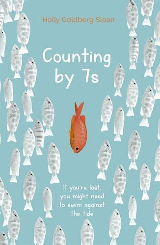 Counting by 7s by Holly Goldberg Sloan (2014-09-04)