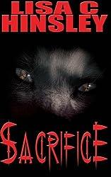 Sacrifice by Lisa C Hinsley (2014-08-05)
