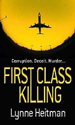 First Class Killing by Lynne Heitman (2005-05-05)