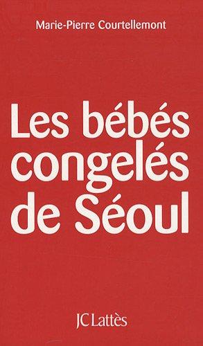 Les bébés congelés de Séoul