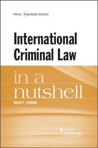 International Criminal Law in a Nutshell by David Stewart (2013-11-21)