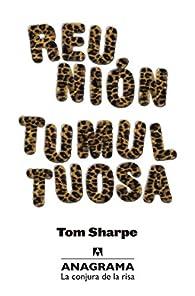 Reunión tumultuosa par Tom Sharpe