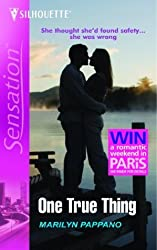 One True Thing (Silhouette Sensation) by Marilyn Pappano (2005-01-21)