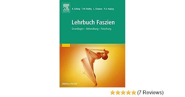 Lehrbuch Faszien: Grundlagen, Forschung, Behandlung eBook: Robert ...