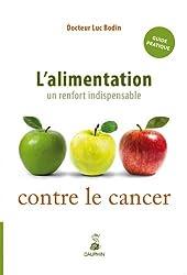 L'alimentation : un renfort indispensable contre le cancer