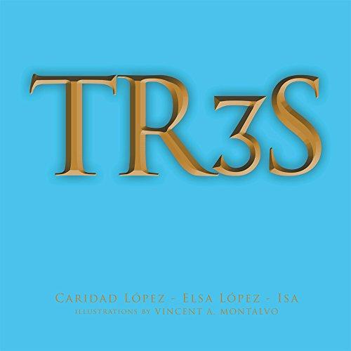 Tr3s por Caridad Lopez