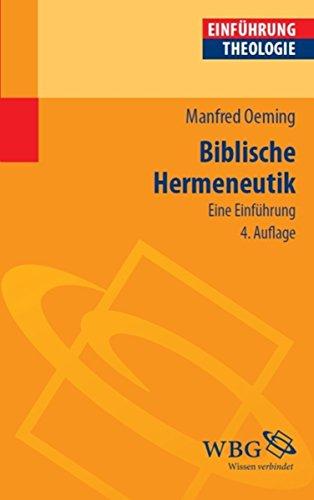 Biblische Hermeneutik: Eine Einführung