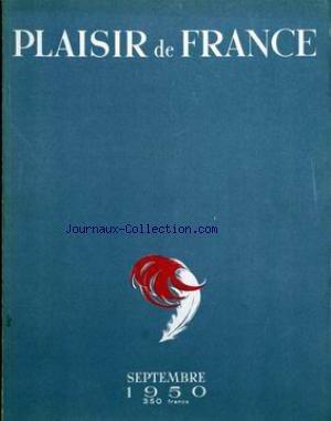 PLAISIR DE FRANCE [No 153] du 01/09/1950 - LE PANACHE - CARRIERES MILITAIRES - BUGEAUD - LES PIONNIERS - UN ALGERIENS PARLE DE L'ALGERIE - TROIS DEMEURES A ALGER - ANNEE DE BLE - ANNEE DE GIBIER - EN PAYS DE CHASSE - TROIS FESTIVALS EN PAYS D'OC - LES LIVRES - LES EXPOSITIONS - LA PHILATELIE - CHRONIQUE PHOTOGRAPHIQUE - ECHOS ET INFORMATIONS - LE BRIDGE. par Collectif