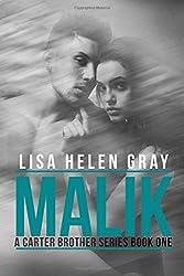 Malik: Volume 1 (A Carter Brother series)