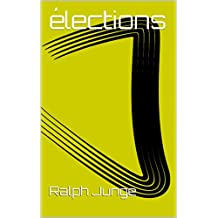 élections (French Edition)