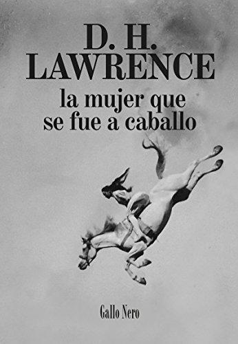 La mujer que se fue a caballo: Novela corta (Piccola nº 4) (Spanish Edition)