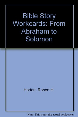 From Abraham to Solomon