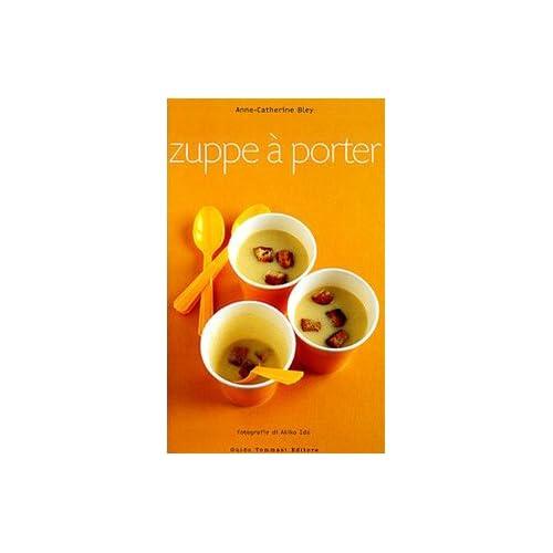 Zuppe À Porter
