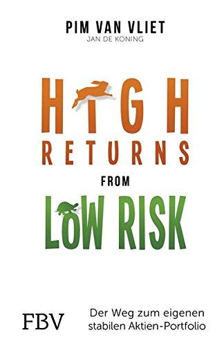 High Returns from Low Risk: Der Weg zum eigenen stabilen Aktien-Portfolio