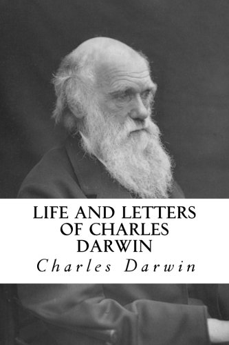 Life and Letters of Charles Darwin: Volume 1 por Charles Darwin