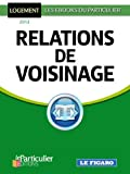Relations de voisinage (French Edition)