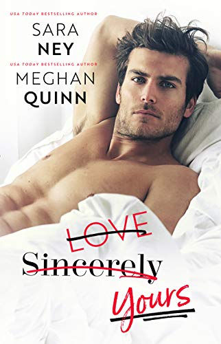 Love Sincerely Yours (English Edition) por Meghan Quinn