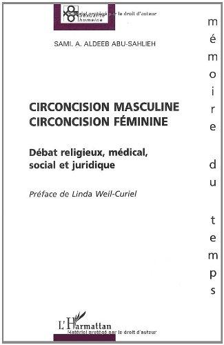 Circoncision masculine circoncision fminine: dbat religieux mdical social et juridique